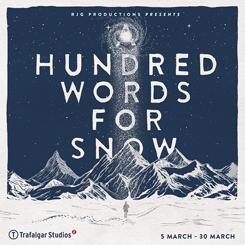 A Hundred Words For Snow Show Cover