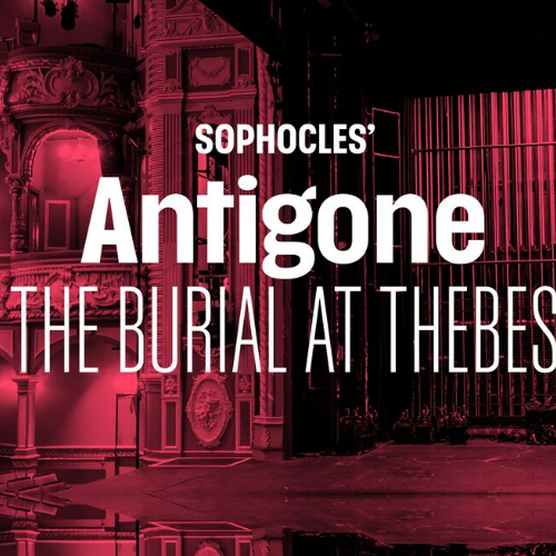 Sophocles Antigone The Burial At Thebes Show Cover